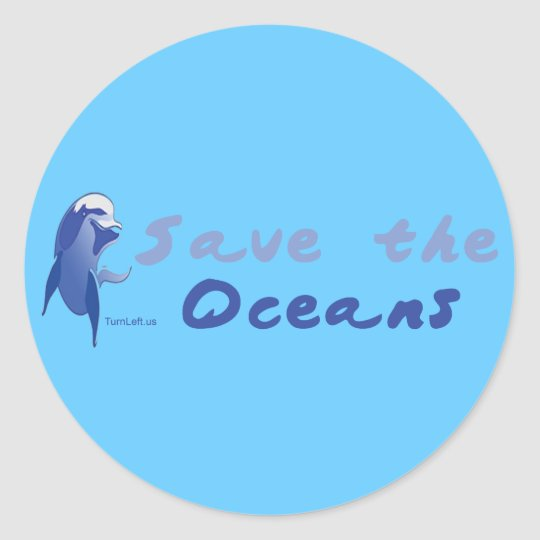 SAVE THE OCEANS CLASSIC ROUND STICKER