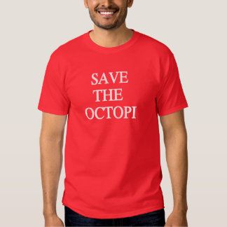 Save the Octopi Shirts