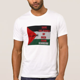 SAVE THE PEOPLE OF GAZA FROM GENOCIDE T-Shirt