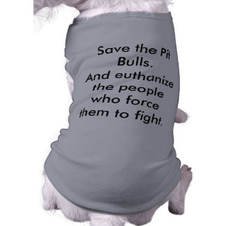 Save the Pit Bulls! Shirt