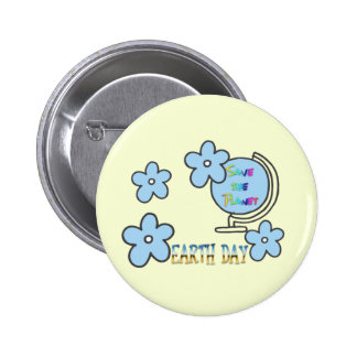 Save the Planet Earth Day Globe 2 Inch Round Button