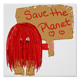 save the planet red poster