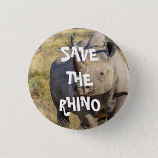 SAVE THE RHINO 1 INCH ROUND BUTTON