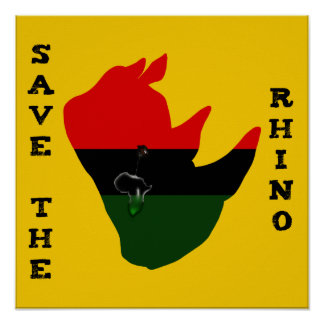 Save the Rhino w/ Africa Tear Yellow Poster