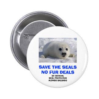 SAVE THE SEALS NO FUR DEALS 2 INCH ROUND BUTTON