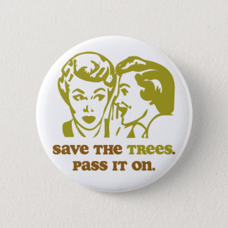 Save the Trees 2 Inch Round Button