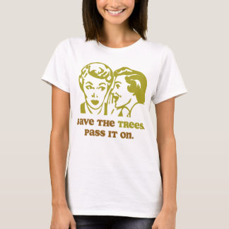 Save the Trees Ladies Baby Doll T-Shirt