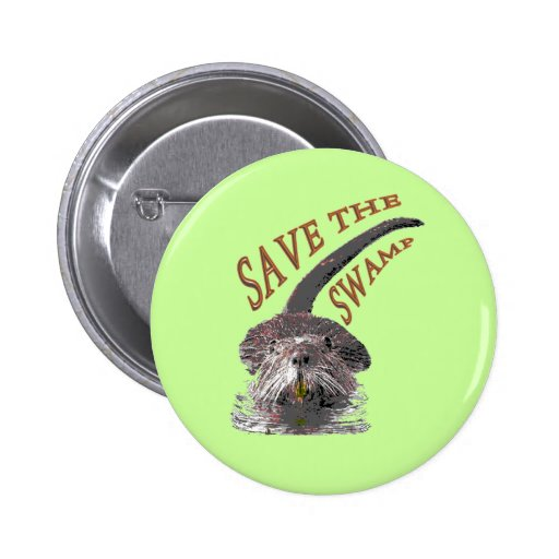 Save the wetlands pin
