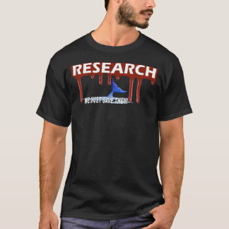 Save The Whales T-shirt Bloody Research