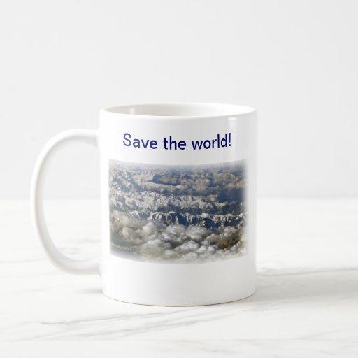 Save the world! mugs