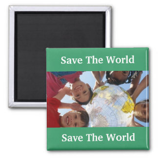 Save The World Save The World Magnets