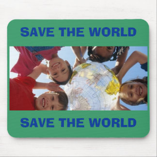 SAVE THE WORLD, SAVE THE WORLD MOUSE MAT