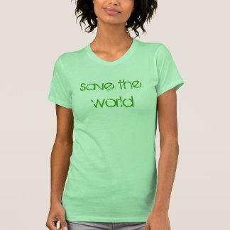 save the world shirts