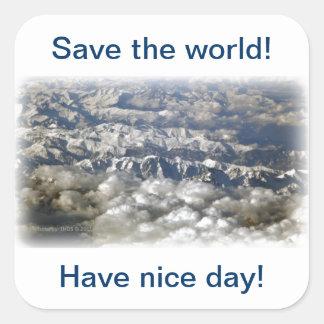 Save the world! square sticker
