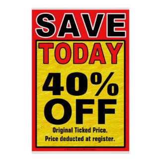 Save Today Business Sign/poster template Poster