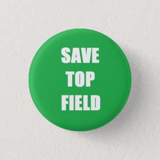 Save Top Field - Small Circle Button Badge