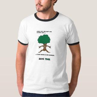 Save Tree T shirt