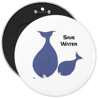 Save Water 6 Inch Round Button