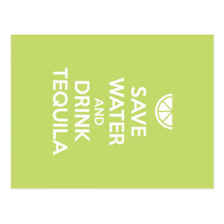 Save Water and Drink Tequila Postcard