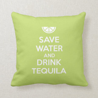 Save Water and Drink Tequila Throw Pillow
