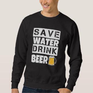 Save Water Drink Beer funny men's sweater