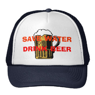 SAVE WATER DRINK BEER TRUCKER HAT