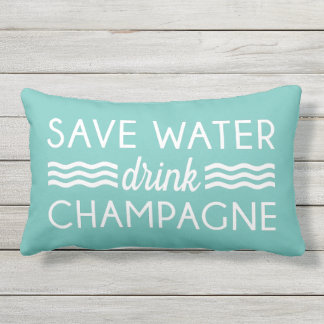 Save Water, Drink Champagne Outdoor Pillow