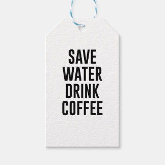 Save Water Drink Coffee Gift Tags
