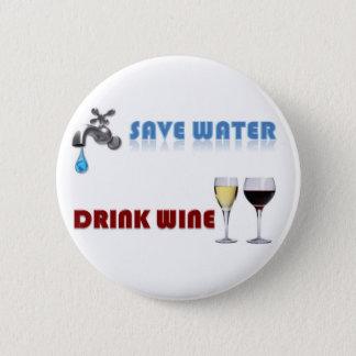 Save Water, Drink Wine 2 Inch Round Button