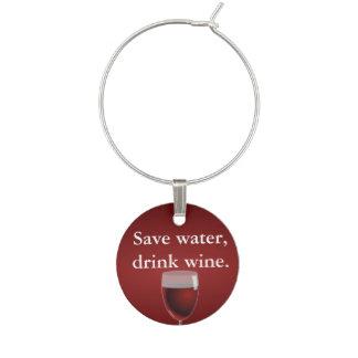 Save water, drink wine. wine charm