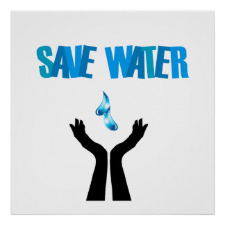 Save water- hands saving water poster