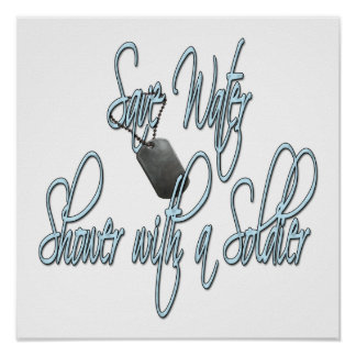 Save Water Shower With A Soldier Print