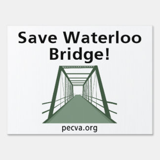 Save Waterloo Bridge Sign
