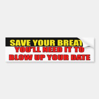 Save Your Breath Bumper Sticker