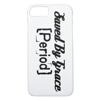 Saved by Grace Period Phone Case