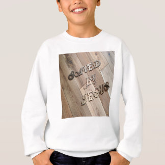 Saved By Jesus 2 Sweatshirt