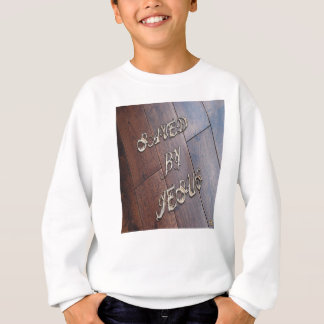 Saved By Jesus 4 Sweatshirt