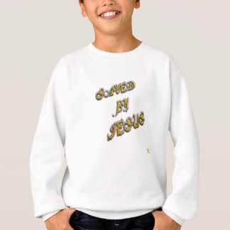 Saved By Jesus 5 Sweatshirt