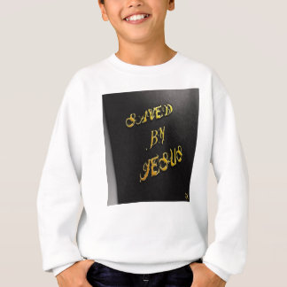 Saved By Jesus 6 Sweatshirt