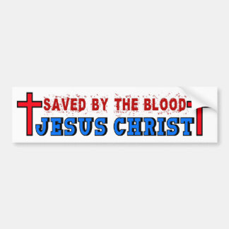 Saved By The Blood Bumper Sticker