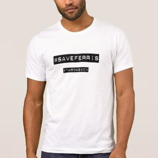 SaveFerris hashtag tshirt