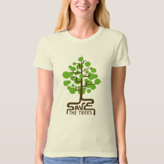 savethetrees02_2 T-Shirt