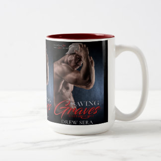 Saving Graves Book Cover by Drew Sera - Cover Two-Tone Coffee Mug