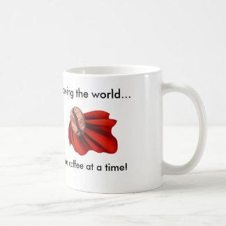 Saving the World Coffee Mug