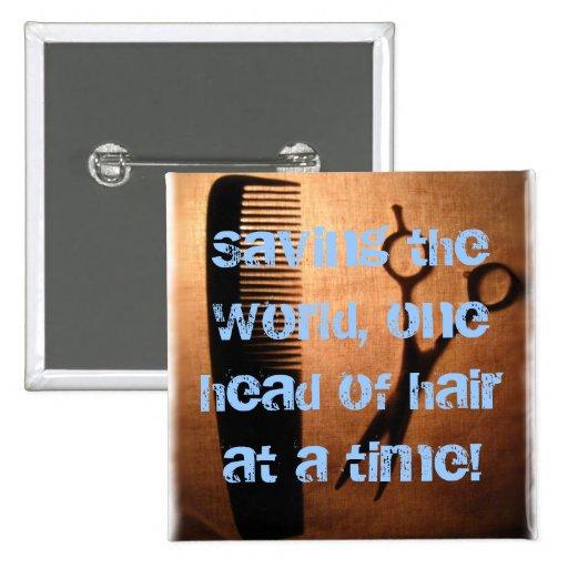 Saving the World of Hair Button