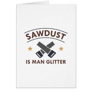 Sawdust Card