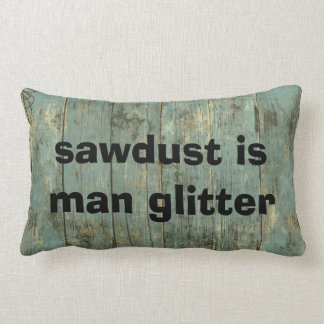 Sawdust Man Glitter Rugged Planks Lumbar Pillows