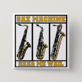 Sax Machine 2 Inch Square Button