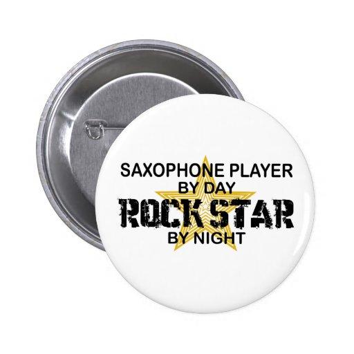 Saxophone Rock Star by Night Pinback Button