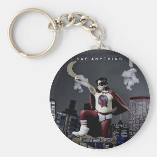 Say Anything - Hero Keychain